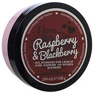 I LOVE… Nourishing Body Butter Raspberry & Blackberry 200 ml - Tělové máslo