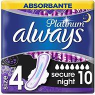 ALWAYS Platinum Secure Night 10 ks - Menstruační vložky