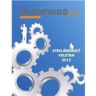 Business-life - Speciál Strojírenský veletrh 2015 - Elektronický časopis
