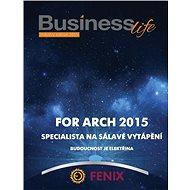 Business-life - Speciální vydání FOR ARCH 2015 - Elektronický časopis