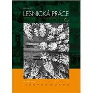 Lesnická práce - Elektronický časopis