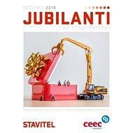 Jubilanti 2019 (STAVITEL, 9/2019) - Elektronický časopis