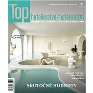 Top hotelierstvo/hotelnictví - Elektronický časopis