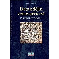 Data z dějin zeměměřictví - 25 tisíc let oboru, Pavel Hánek - Elektronický časopis
