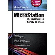 MicroStation - V8i SELECTseries 2, Návody na cvičení - Digital Magazine