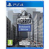 Project Highrise: Architects Edition - PS4 - Hra pro konzoli