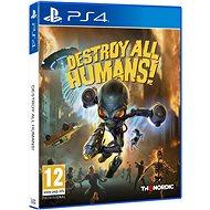 Destroy All Humans! - PS4 - Hra pro konzoli