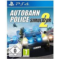 Autobahn Police Simulator 2 - PS4 - Hra na konzoli