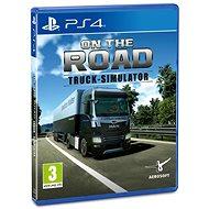 On The Road Truck Simulator - PS4 - Hra na konzoli