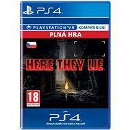 Here They Lie - PS4 CZ Digital - Hra pro konzoli