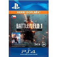 Battlefield 1 They Shall Not Pass - PS4 CZ Digital - Herní doplněk