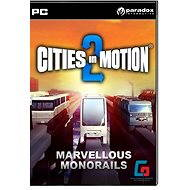 Cities in Motion 2: Marvellous Monorails DLC - Herní doplněk