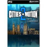 Cities in Motion 2: Lofty Landmarks DLC - Herní doplněk