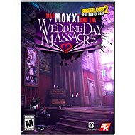 Borderlands 2 Headhunter 4: Wedding Day Massacre - Herní doplněk