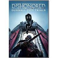 Dishonored: Dunwall City Trials - Herní doplněk