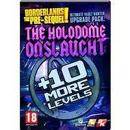 Borderlands: The Pre-Sequel - Ultimate Vault Hunter Upgrade Pack: The Holodome Onslaught - Herní doplněk