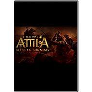 Total War: ATTILA - Blood & Burning - Herní doplněk