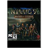 Konung 2: Bloods of Titans - Hra pro PC