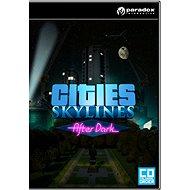 Cities: Skylines - After Dark - Herní doplněk