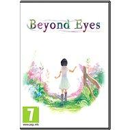 Beyond Eyes - Hra na PC