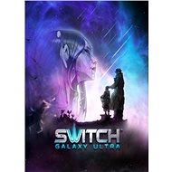 Switch Galaxy Ultra (PC/MAC/LINUX) DIGITAL - Hra pro PC