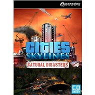 Cities: Skylines - Natural Disasters (PC/MAC/LX) DIGITAL - Herní doplněk