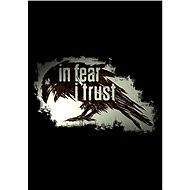 In Fear I Trust Collection (PC) DIGITAL - Hra pro PC