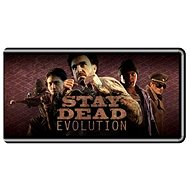 Stay Dead Evolution (PC) DIGITAL - Hra pro PC