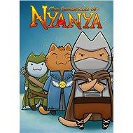 The Chronicles of Nyanya (PC)  DIGITAL - Hra pro PC
