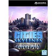 Cities: Skylines - Industries (PC) DIGITAL - Herní doplněk