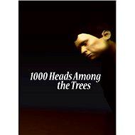 1000 Heads Among the Trees DIGITAL