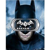 Batman: Arkham VR (PC) DIGITAL - Hra na PC