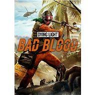 Dying Light Bad Blood Founders Pack (PC)  Steam DIGITAL - Herní doplněk