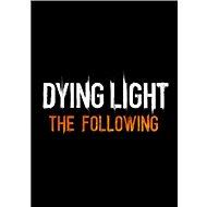 Dying Light: The Following (PC)  Steam DIGITAL - Herní doplněk