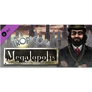 Tropico 4: Megalopolis DLC - PC DIGITAL - Herní doplněk