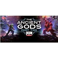 Doom Eternal: The Ancient Gods - Part Two Steam - Herní doplněk