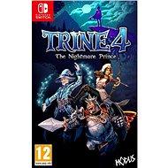 Trine 4: The Nightmare Prince - Nintendo Switch - Hra pro konzoli
