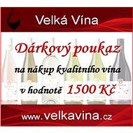 Dárkový poukaz na nákup kvalitních vín v hodnotě 1500 Kč - Voucher: