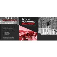 On-line kurz parkouru -fyzický a mentální trénink s podporou profesionála - Voucher: