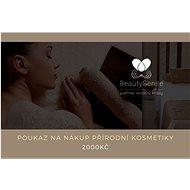 Poukaz na nákup přírodní kosmetiky na e-shopu BeautySense.cz v hodnotě 2 000 Kč - Voucher: