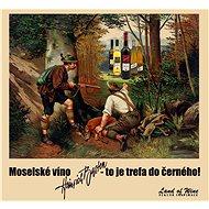 Poukaz na Moselská vína v hodnotě 2000 Kč - Voucher:
