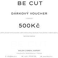 Dárkový poukaz Be Cut na 500 Kč - Voucher:
