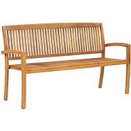 3místná stohovatelná zahradní lavice 159 cm masivní teak - Zahradní lavice