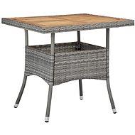 Zahradní jídelní stůl šedý polyratan a masivní akáciové dřevo