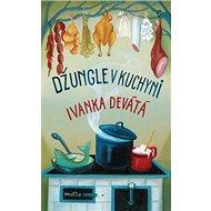 Džungle v kuchyni - Kniha