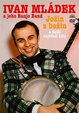 Ivan Mládek a jeho Banjo Band - Jožin z Bažin a další největší hity