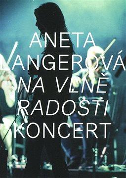 Aneta Langerová - Na vlně radosti KONCERT