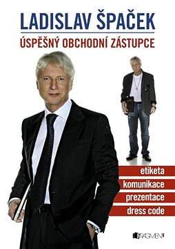 Ladislav Špaček – Úspěšný obchodní zástupce