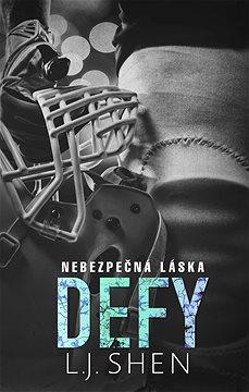 Defy: Nebezpečná láska