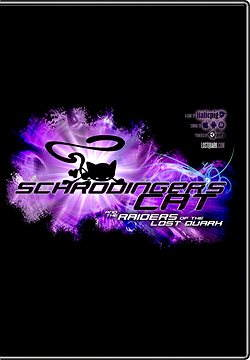 Schrodinger's Cat Raiders of the Lost Quark